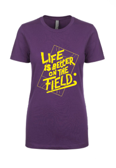 Life Is Better On The Field t-shirt PURPLE